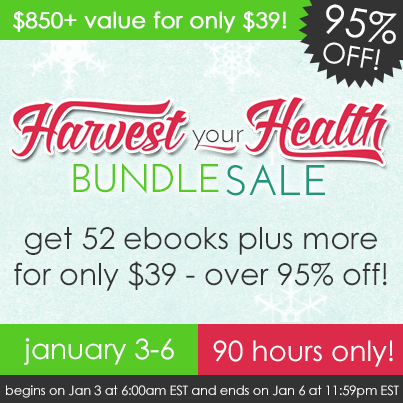 Harvest Your Health E-Book Bundle  (90-Hour Sale)